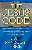 John Randolph Price The Jesus Code