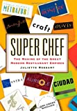 img - for Super Chef: The Making of the Great Modern Restaurant Empires book / textbook / text book
