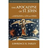 img - for The Apocalypse of Saint John: A Revelation of Love and Power book / textbook / text book