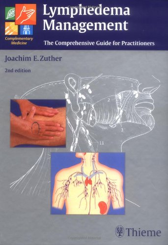 Lymphedema Management: The Comprehensive Guide for...