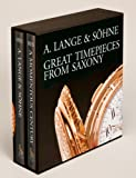 img - for A. Lange & Sohne - Great Timepieces from Saxony (Volumes I & 2) book / textbook / text book