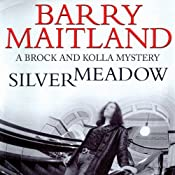Silvermeadow: A Kathy and Brock Mystery, Book 5 | [Barry Maitland]
