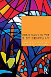 img - for Christians in the Twenty-First Century book / textbook / text book