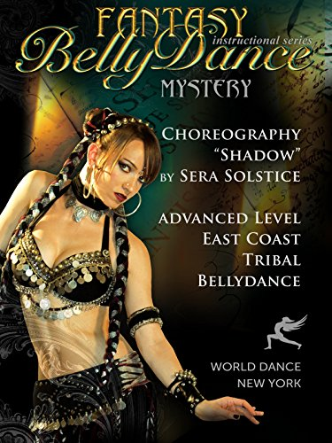 Shadow - Tribal Fusion Bellydance Choreography by Sera Solstice - advanced belly dance