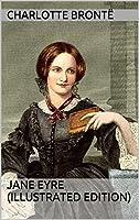 Jane Eyre (Illustrated Edition) (English Edition)
