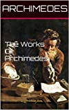 img - for The Works Of Archimedes book / textbook / text book