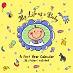 My Life as a Baby Calendar: A First Y...
