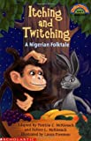 Itching and Twitching (043924224X) by McKissack, Robert