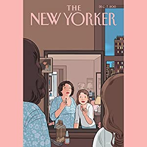 The New Yorker, December 7th 2015 (Rachel Aviv, Emily Eakin, Emily Nussbaum) Periodical