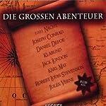 Die großen Abenteuer   Karl May,Jack London,Jules Verne