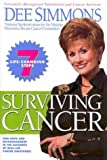 img - for Surviving Cancer by Simmons, Dee (2001) Hardcover book / textbook / text book
