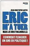 echange, troc Jean-Christophe Canter - Eric m'a tuer : Mais je suis toujours là