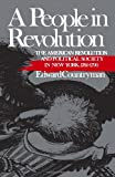 A People in Revolution: The American Revolution and Political Society in New York, 1760-1790 (Norton Paperback Fiction) (0393306062) by Countryman, Edward
