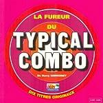 La fureur du Typical Combo (10 titres...