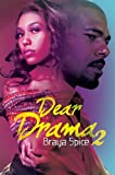 Dear Drama 2 (Urban Books)