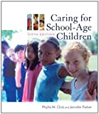 img - for Caring for School-Age Children book / textbook / text book