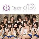Dream Of Love【初回限定盤】