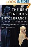 The New Religious Intolerance: Overco...