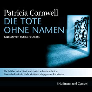 Die Tote ohne Namen (Kay Scarpetta 6) Hörbuch