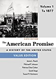 The American Promise, Value Edition, Volume 1: To 1877