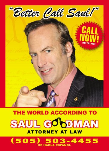 Better Call Saul: The World According to Saul Goodman - Attorney at Law