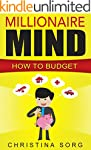 Millionaire Mind: How to Budget (The...