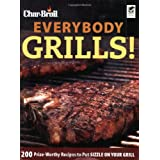 Char-Broil's Everybody Grills!by Editors of Creative...