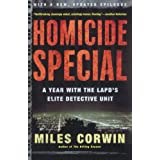 Homicide Special: A Year with the LAPD's Elite Detective Unitby Miles Corwin