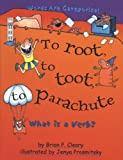 To Root, to Toot, to Parachute: What is a Verb? (Words are Categorical)