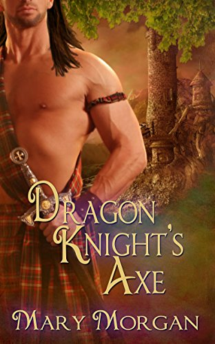 Book: Dragon Knight's Axe (Order of the Dragon Knights Book 3) by Mary Morgan