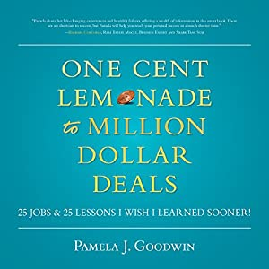 One Cent Lemonade to Million Dollar Deals Audiobook