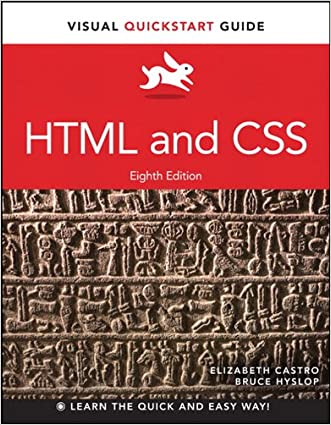 HTML and CSS: Visual QuickStart Guide written by Elizabeth Castro