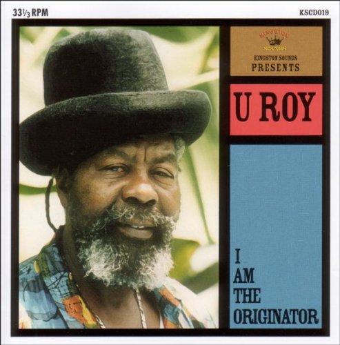 U-roy - I Am The Originator - Zortam Music