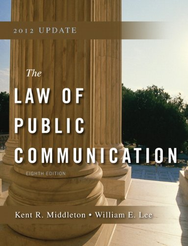 Law of Public Communication 2012 Update (8th Edition)