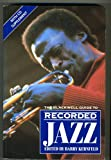 img - for Blackwell Guide to Recorded Jazz (Blackwell Guides) book / textbook / text book