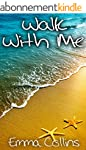 Walk With Me (English Edition)