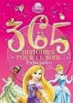 365 histoires pour le soir Princesse...