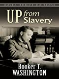 Image of Up from Slavery (Dover Thrift Editions)