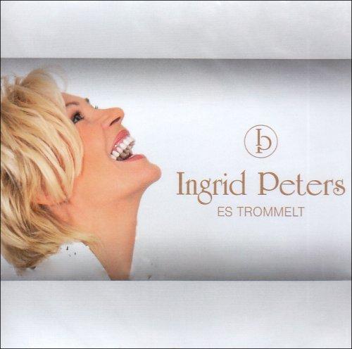 Ingrid Peters - Es Trommelt - Zortam Music