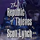 The Republic of Thieves: Gentleman Bastard Series, Book 3 (       UNABRIDGED) by Scott Lynch Narrated by Michael Page