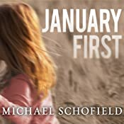 January First: A Child's Descent into Madness and Her Father's Struggle to Save Her | [Michael Schofield]