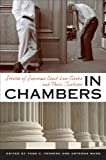In Chambers: Stories of Supreme Court Law Clerks and Their Justices (CD)