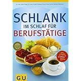 """Schlank im Schlaf f�r Berufst�tige (GU Di�t & Gesundheit)von """"Detlef Pape"""""""