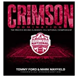 img - for Alabama Crimson Domination: The Process Behind Alabama's 15th National Championship book / textbook / text book
