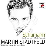 Schumann: Kinderszenen Op. 15 / Klavierkonzert Op. 54