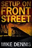 SETUP ON FRONT STREET (Key West Nocturnes Series Book 1)