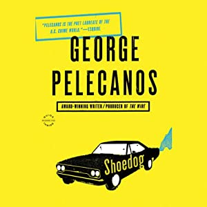 Shoedog | [George Pelecanos]