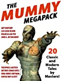 img - for The Mummy Megapack: 20 Modern and Classic Tales book / textbook / text book