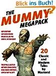 The Mummy Megapack: 20 Modern and Cla...