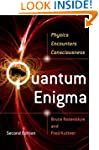 Quantum Enigma: Physics Encounters Co...